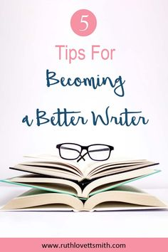 Follow these 5 tips for becoming a better writer and you'll improve your writing dramatically. #writingtips #writers #writing #freelancewriting #bloggingtips