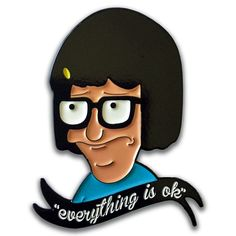 "Image of ""EVERYTHING IS OK"" TINA - ENAMEL PIN"
