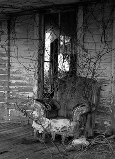 Abandoned houses and comfy chairs..... Take off yer shoes and set a spell!!
