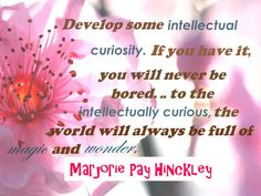 Great quote by Marjorie Pay Hinckley