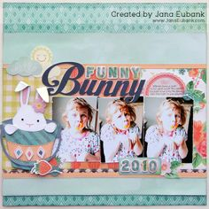 Gorgeous and adorable Easter scrapbook page layout by Jana Eubank <3