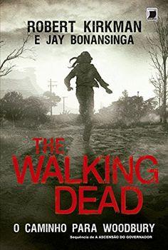 The Walking Dead. O Caminho para Woodbury por Robert Kirkman https://www.amazon.com.br/dp/8501401870/ref=cm_sw_r_pi_dp_x_d64lzbWN3YJDS