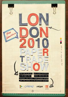 London 2010 Paper Trade Show Poster by Shierly Dewi, via Behance