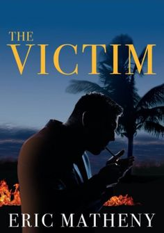 The Victim | Eric Matheny | 9781943549115 | NetGalley