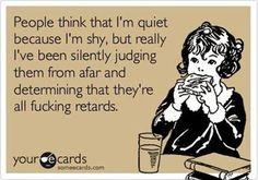 people think im quiet...