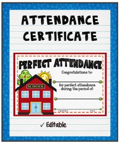 """Acknowledge your students perfect attendance by presenting them with this editable """"Attendance"""" Certificate! It can also be purchased as part of a set. Perfect Attendance Certificate, Education Certificate, Award Certificates, Attendance Incentives, Weekly Newsletter Template, Award Template, Grade 1 Lesson Plan, Classroom Charts, Classroom Rules"""