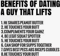 Benefits Of Dating A Guy That Lifts