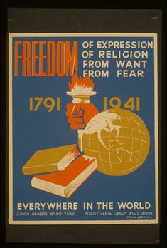 Freedom of expression, of religion, from want, from fear everywhere in the world