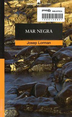 Mar negra / Josep Lorman