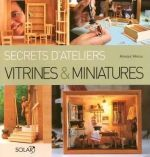 secret d'atelier I would LOVE to have this book in my miniature library.  The author is very creative and has some of the best tutorials that I ever seen!   If ONLY it was in ENGLISH!
