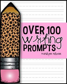 Over 100 writing prompts and student checklist! FREE!