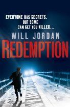 Redemption (Ryan Drake 1) By Will Jordan. Ryan Drake is a man who finds people who don't want to be found. Once a soldier in the British Army, he now works for the CIA as a 'shepherd' - an elite investigation team that finds and brings home missing agents. But his latest mission - to free a prisoner codenamed Maras from a maximum security prison and bring her back to US soil within forty-eight hours - is more dangerous than anything he and his team have attempted before.