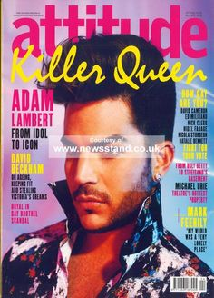 Adam Lambert is Attitude's new cover boy: Life as a 'post-gay' pop star Ed Miliband, Nick Clegg, Nyle Dimarco, Ugly Betty, Cover Boy, Boys Life, David Cameron, Health Trends, Killer Queen