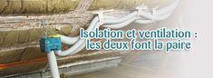 Comment concilier isolation et ventilation ?