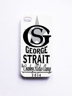 George Strait The Cowboy Rides Away Phone Case For iPhone Samsung iPod | Feeiva