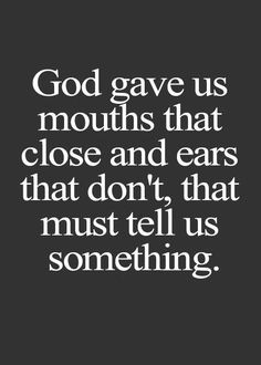 It's not bad to speak your mind or plea your case, just know when to shut it and listen to what someone else has to say.