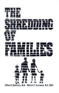 The Shredding of Families