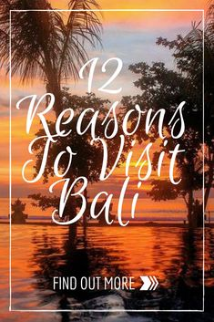 12 Reasons To Visit Bali I used to say that I had a love hate relationship with this Indonesian island, but things changed: I am totally in love with this little green paradise! Due to its popularity the island went through massive changes the last years.
