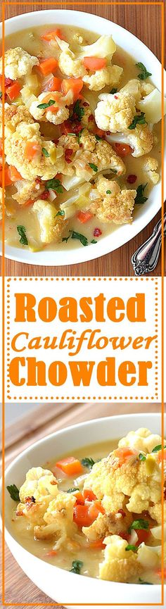 Roasted Cauliflower Chowder