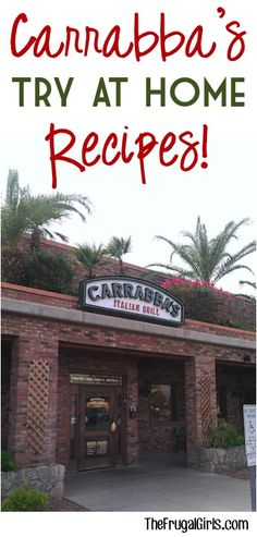 Carrabba's Italian Grill: 8 Recipes to try at home! #restaurant #copycat #recipes
