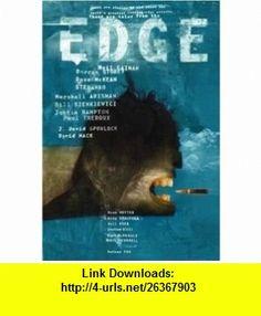 EDGE PB COVER ART BY MCKEAN (9781887591461) Barron Storey, Dave McKean, Marshall Arisman, Bill Sienkiewicz, Neil Gaiman, Paul Theroux, J. David Spurlock, David Mack , ISBN-10: 188759146X  , ISBN-13: 978-1887591461 ,  , tutorials , pdf , ebook , torrent , downloads , rapidshare , filesonic , hotfile , megaupload , fileserve