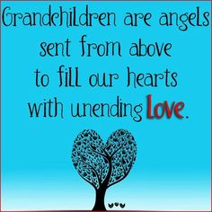 quotes and photos about grandson | Grandchildren are angels sent ... via…