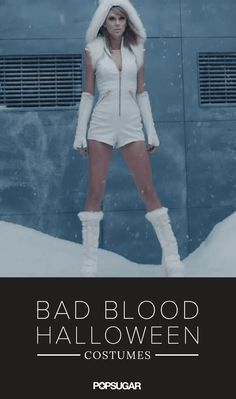 """Pin for Later: 20 """"Bad Blood"""" Costume Ideas Catastrophe, Look 4 How to get the look: White romper Tall white boots with fur White sleeveless hoodie White fingerless gloves Add white fur to hoodie/boots Taylor Swift Kostüm, Taylor Swift Party, Taylor Swift Birthday, Taylor Swift Concert, Celebrity Halloween Costumes, Scary Costumes, Group Costumes, Halloween Kostüm, Halloween Cosplay"""