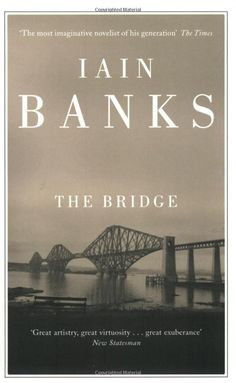 The Bridge: Iain Banks