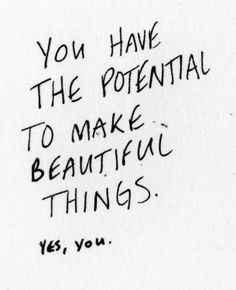 you! #quote #potential #beautiful