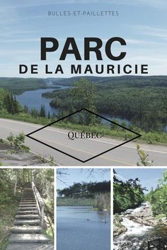 Parc de la Mauricie: my advice for enjoying the park Camping Quebec, Voyage Montreal, North And South, Grand Canyon Camping, Canada National Parks, Cheap Travel Insurance, Viewing Wildlife, Parc National, Camping World
