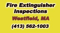 Westfield Massachusetts Fire Extinguisher Inspections (413) 562-1003 The Source for FAST Onsite Fire Extinguisher Inspections and Recharging in Westfield MA ...