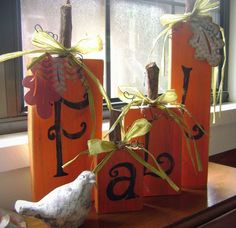 "Fall! Have to make these, sooo pretty!! Maybe spell ""autumn"" instead & place on the mantle?"