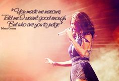 Selena Gomez, Amazing Quote from song 'Who Says'