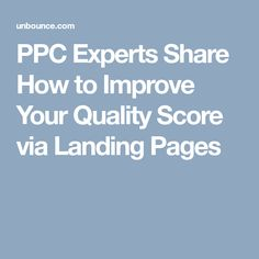 PPC Experts Share How to Improve Your Quality Score via Landing Pages Marketing Professional, Scores, Landing, Digital Marketing, Improve Yourself, Social Media, Social Networks, Social Media Tips