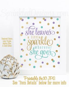 She Leaves A Little Sparkle Wherever She Goes - Printable Nursery Girls Room Art Mermaid Birthday Sign Lilac Purple Audrey Blue Gold Glitter