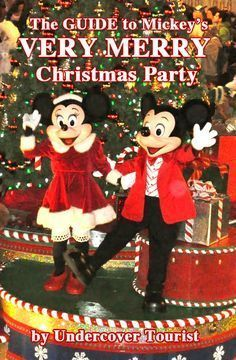 the guide to mickeys very merry christmas party 2016