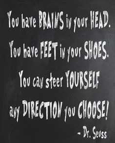 Funny, but very wise Dr. Seuss quotes made into a free printable.