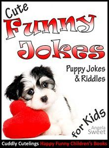 """Cute Funny Jokes Book: PUPPY Jokes & Riddles – Knock Knock Jokes for Kids: (Early Readers Age 6 – 9) (Cuddly Cutelings Happy Funny Children's Books)  BUY NOW        """"Not just another jokes book!""""   If you love cute cuddly puppies, then Puppy Jokes & Riddles – Knock Knock Jokes for Kids book from the Cuddly Cutelings Happy Funny Children's Books series will keep you smiling for hours!    IN THIS BOOK::   – Over 80 jokes (Knock knock jokes + Puppy jokes & riddles, all carefully picked .."""