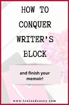 Writer's block is a funny name for a psychological process that stems from one of two things. Head to the blog to learn how to conquer writer's block and finally finish writing your first draft! #writing #memoir #creativewriting #firstdraft #writingtips #writingcommunity #authoradvice