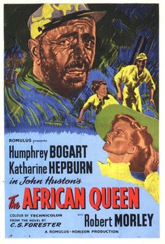 The African Queen (Romulus, British One Sheet X Adventure. Starring Humphrey - Available at Sunday Internet Movie Poster. Humphrey Bogart, Top Movies To Watch, Bogart Movies, Best Actor Oscar, Queen Movie, Queen Poster, Katharine Hepburn, New York, Vintage Movies