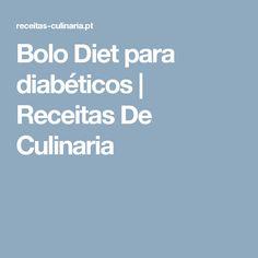 Bolo Diet para diabéticos |  Receitas De Culinaria