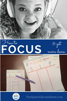 How to Focus and Get