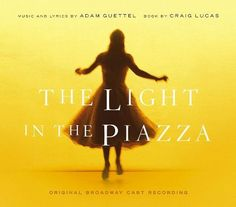 The Light in the Piazza [Original Broadway Cast Recording] [CD]