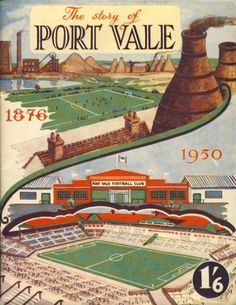 The Storey of Port Vale Book. British Football, First Football, Retro Football, Football Design, Football Program, Vintage Football, Football Team, Football Images, Football Pictures