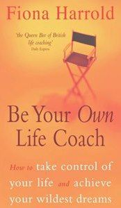 Be Your Own Life Coach - this and my other books are available in my book store. Check it out. #personalcoach #businesscoach #fionaharrold
