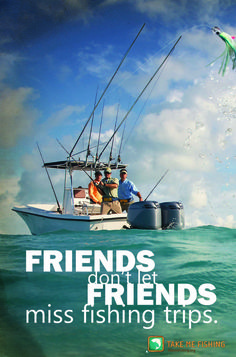 Be a real friend and make sure your friends don't miss a fishing trip. Grab one of our fishing boats and enjoy the day hassle free. Click on pin to find out more.