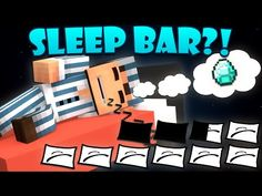 Sleeping is not such a big deal in Minecraft. But what if a sleep bar was added making you need to sleep every few hours? Funny Minecraft Videos, Music Sound Effects, English Caption, Texture Packs, Royalty Free Music, Sleep, Ads, Neon Signs, Animation