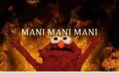 MANI MANI MANIIIAH