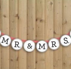 Mr & Mrs Wedding Banner.. Just $5.00 to download.