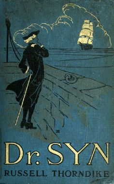 Dr Syn books - Russell Thorndike - Did like the Scarecrow novels.